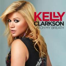"Kelly Clarkson single cover for ""Catch My Breath"""