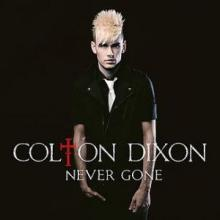 "Colton Dixon ""Never Gone"" cover"