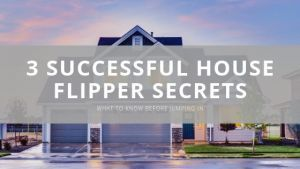 House Flipping Secrets