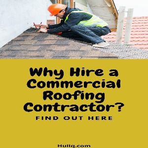 Why Hire a Roofing Company