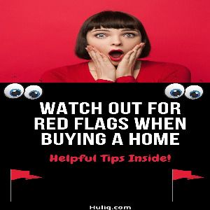 Home Buying Red Flags